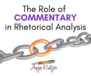 Commentary in rhetorical analysis is like a chain.